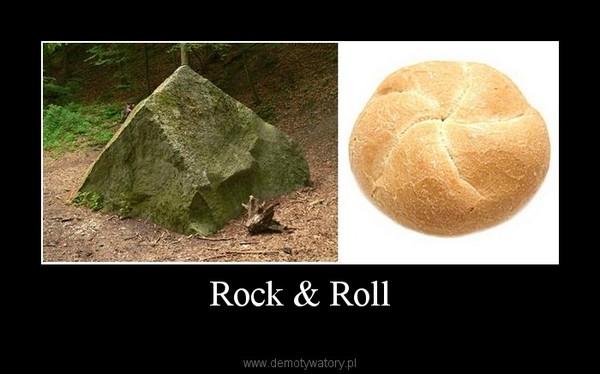 Rock & Roll –