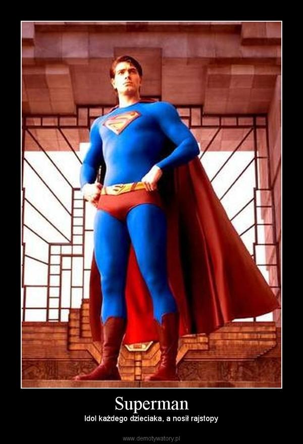 Superman – Idol każdego dzieciaka, a nosił rajstopy