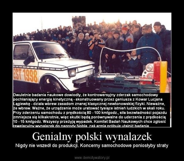 Genialny polski wynalazek – Nigdy nie wszedł do produkcji. Koncerny samochodowe poniosłyby straty