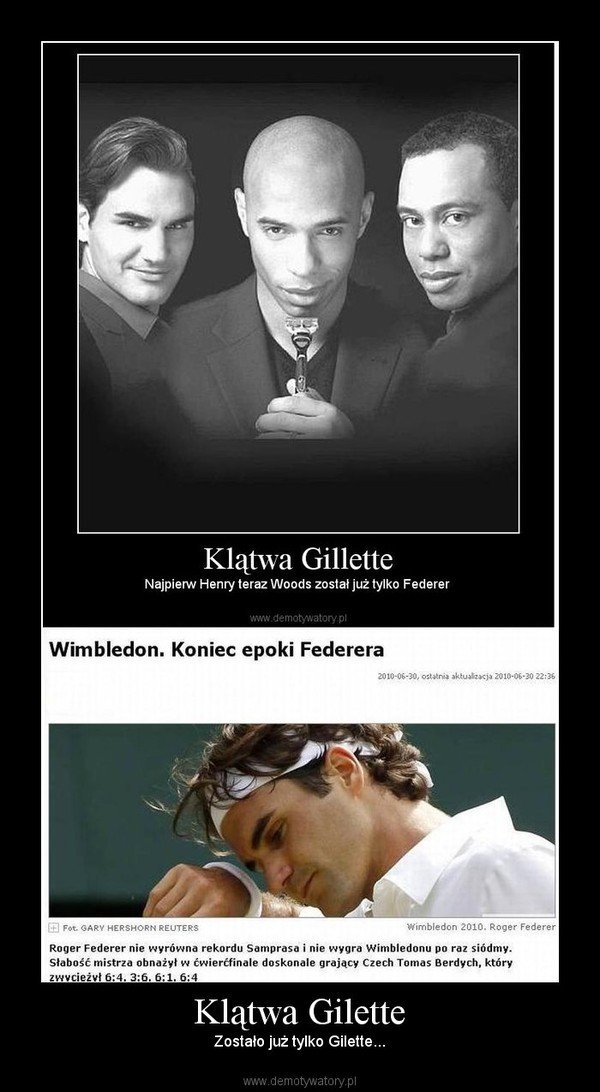 Klątwa Gilette – Zostało już tylko Gilette...