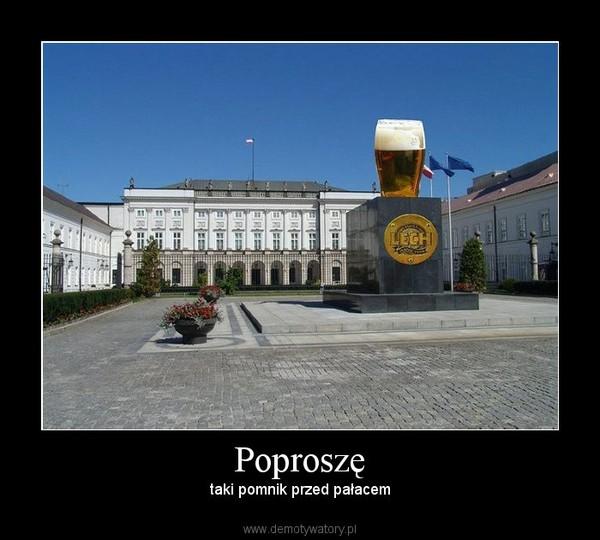 Poproszę – taki pomnik przed pałacem