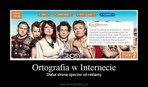 Ortografia w Internecie – Słaba strona speców od reklamy