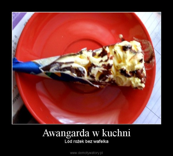 Awangarda w kuchni – Lód rożek bez wafelka
