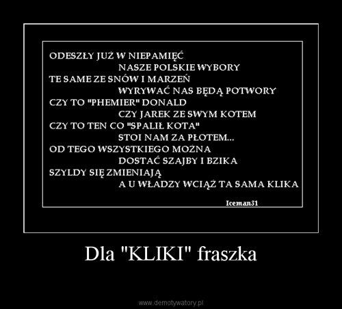 """Dla """"KLIKI"""" fraszka"""