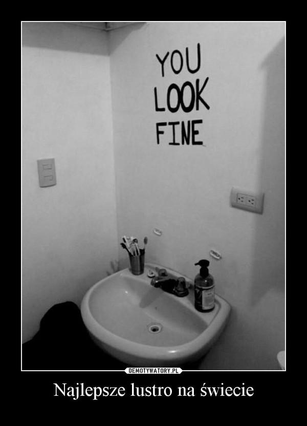 Najlepsze lustro na świecie –