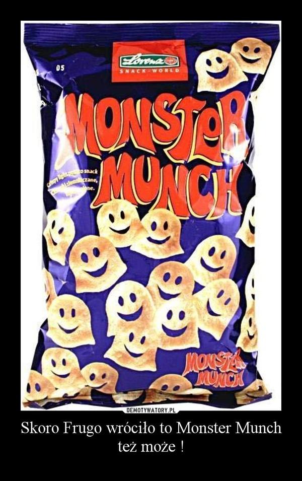 Skoro Frugo wróciło to Monster Munch też może ! –