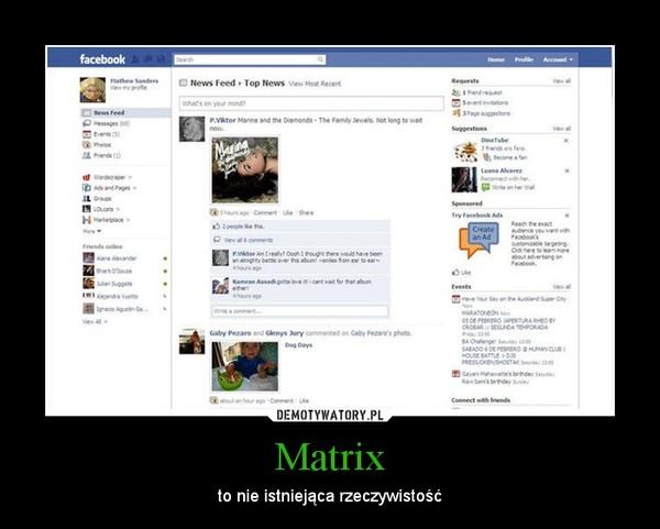Matrix – to nie istniejąca rzeczywistość
