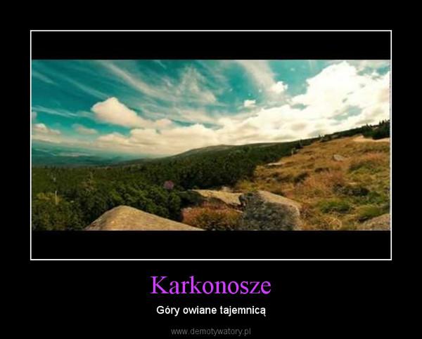 Karkonosze – Góry owiane tajemnicą