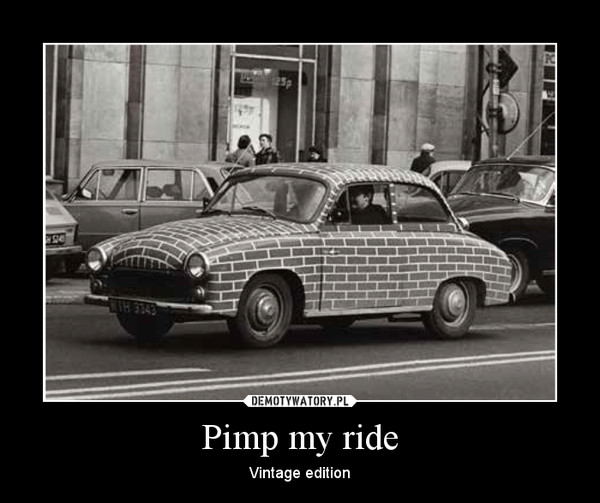 Pimp my ride – Vintage edition