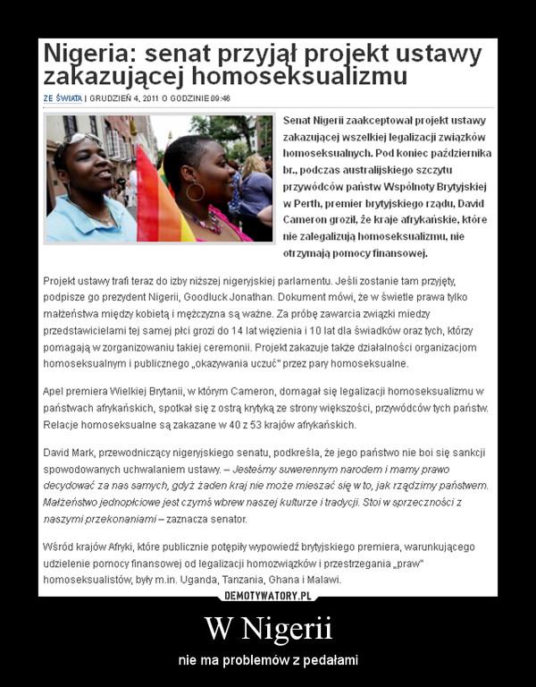 W Nigerii – nie ma problemów z pedałami