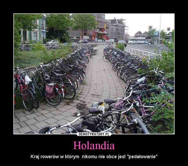 """Holandia – Kraj rowerów w którym  nikomu nie obce jest """"pedałowanie"""""""