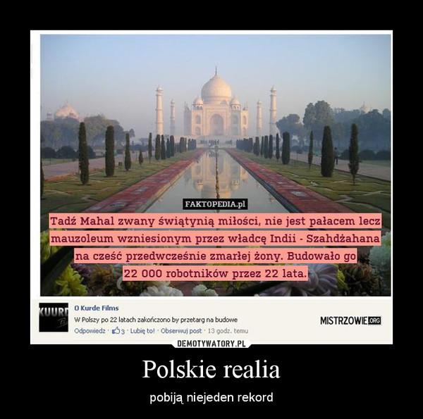 Polskie realia – pobiją niejeden rekord