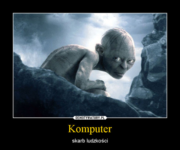 Komputer – skarb ludzkości