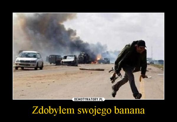 Zdobyłem swojego banana –