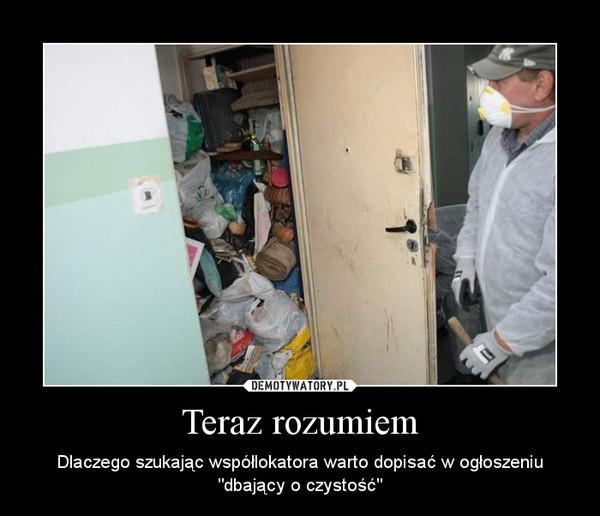 """Teraz rozumiem – Dlaczego szukając współlokatora warto dopisać w ogłoszeniu """"dbający o czystość"""""""