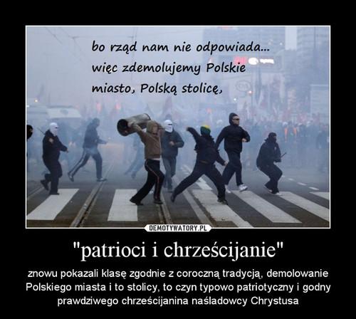 """""""patrioci i chrześcijanie"""""""