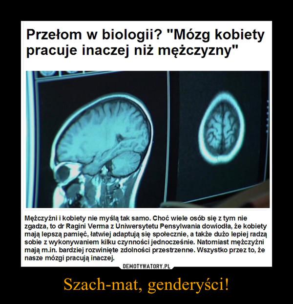 Szach-mat, genderyści! –