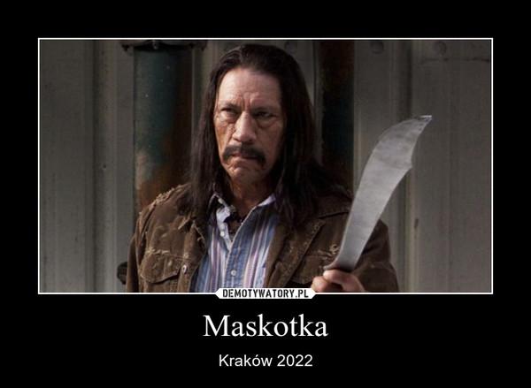 Maskotka – Kraków 2022