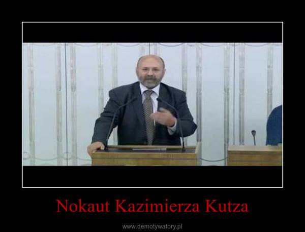 Nokaut Kazimierza Kutza –