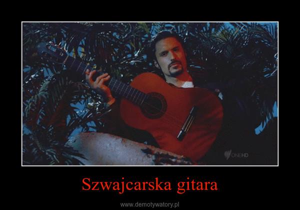 Szwajcarska gitara –