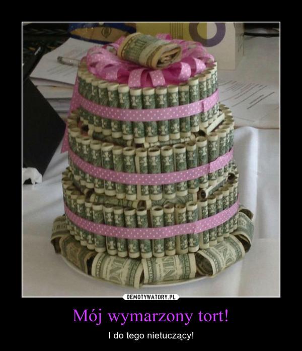 Mój wymarzony tort! – I do tego nietuczący!
