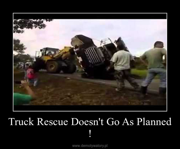 Truck Rescue Doesn't Go As Planned ! –