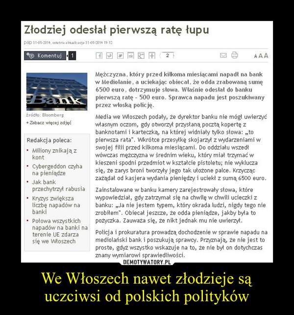 We Włoszech nawet złodzieje są uczciwsi od polskich polityków –