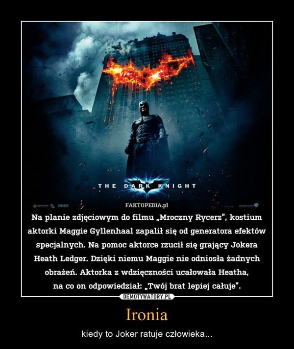 Ironia – kiedy to Joker ratuje człowieka...