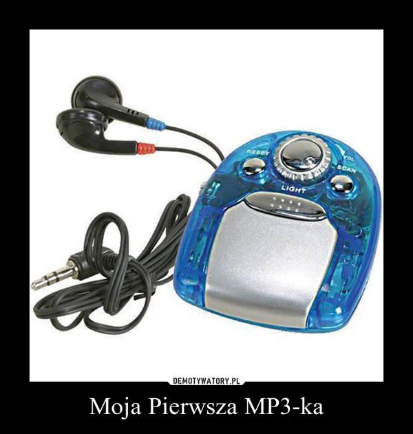 Moja Pierwsza MP3-ka –