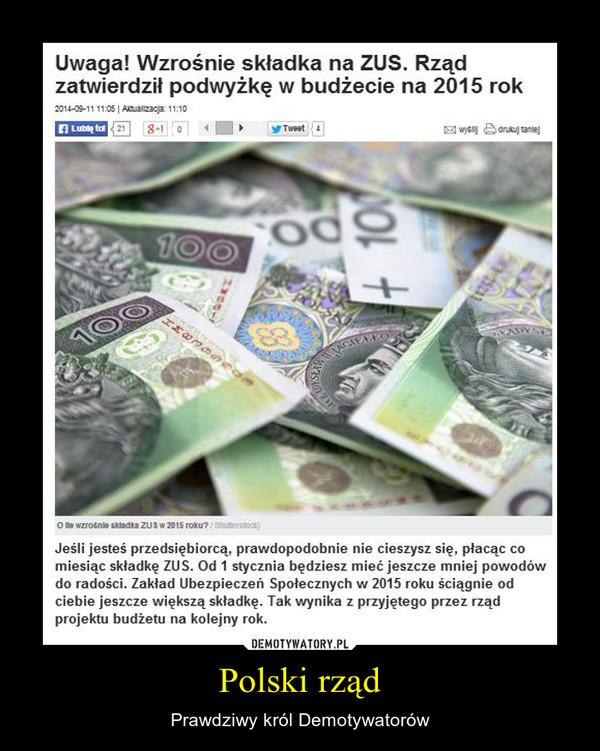 Polski rząd – Prawdziwy król Demotywatorów