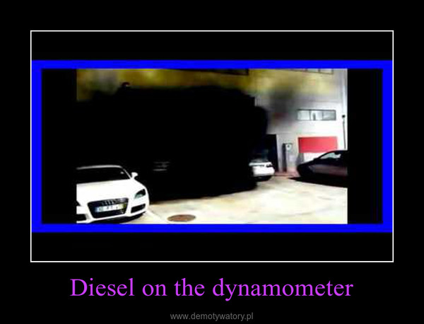 Diesel on the dynamometer –
