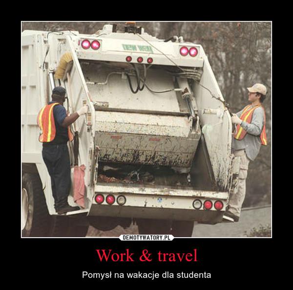 Work & travel – Pomysł na wakacje dla studenta