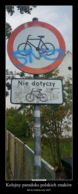 Kolejny paradoks polskich znaków