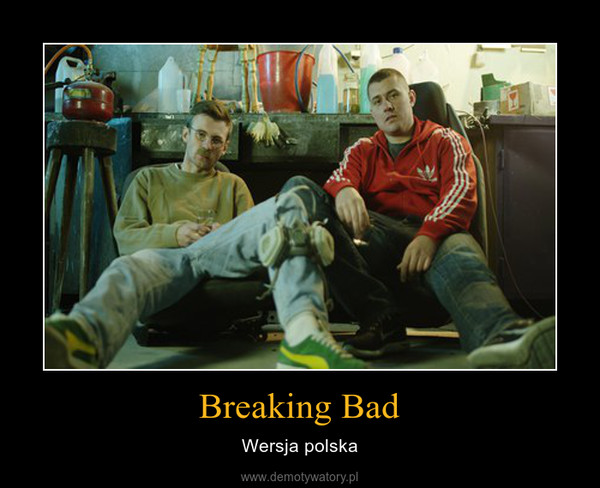 Breaking Bad – Wersja polska