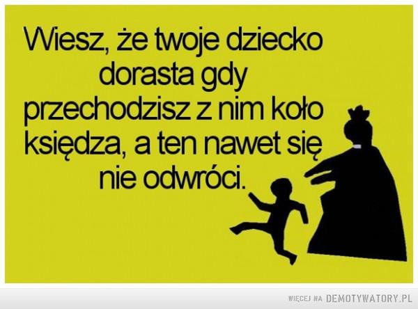 Wiesz, że twoje dziecko dorasta –