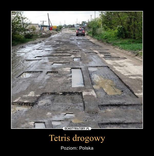 Tetris drogowy – Poziom: Polska