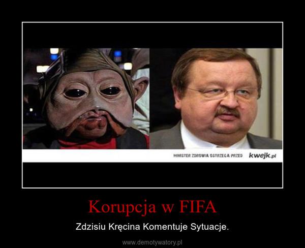 Korupcja w FIFA – Zdzisiu Kręcina Komentuje Sytuacje.