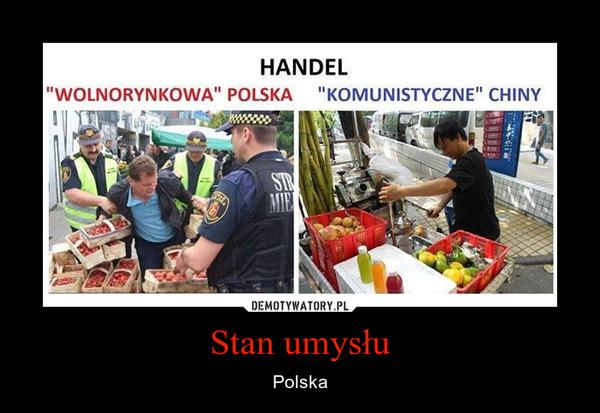 Stan umysłu – Polska