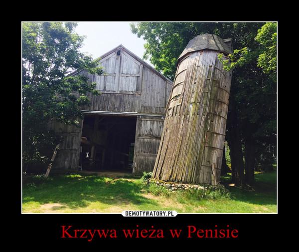 Krzywa wieża w Penisie –