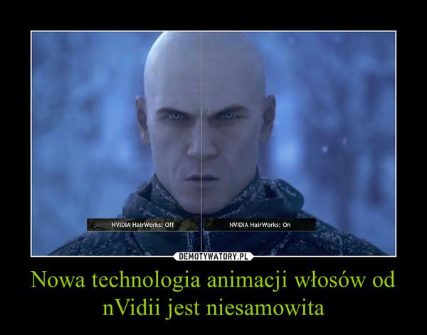 Nowa technologia animacji włosów od nVidii jest niesamowita –