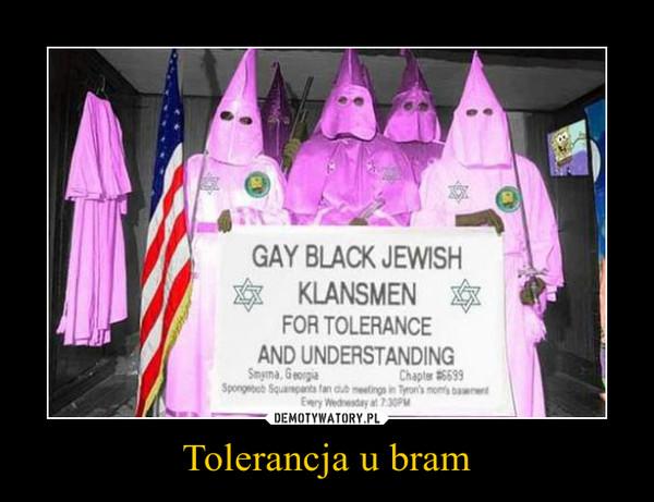 Tolerancja u bram –