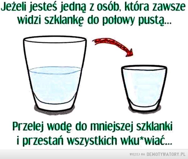 Jeżeli jesteś pesymistą... –