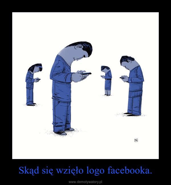 Skąd się wzięło logo facebooka. –