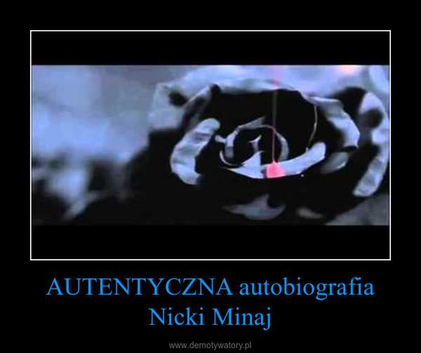 AUTENTYCZNA autobiografia Nicki Minaj –
