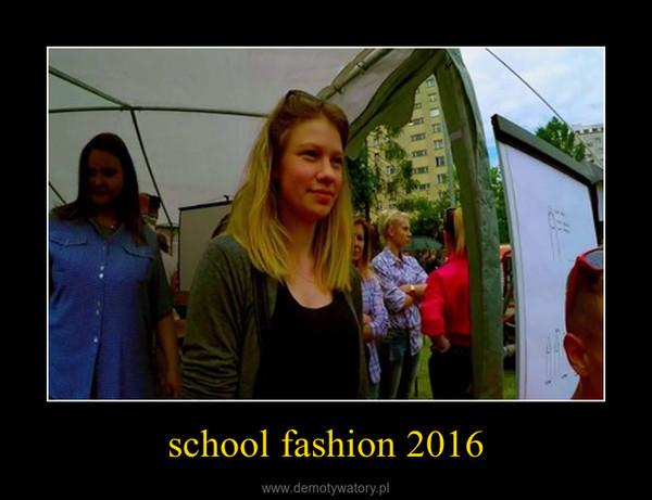 school fashion 2016 –