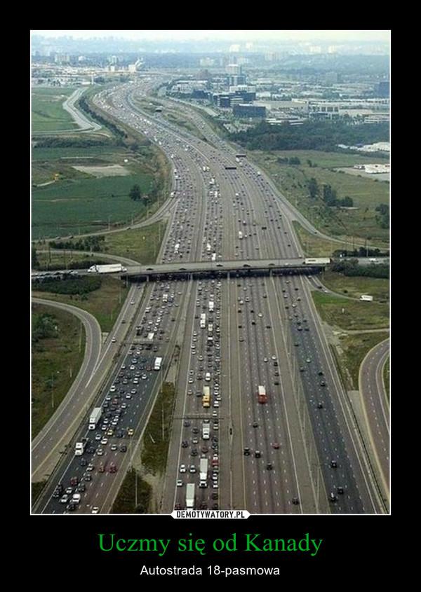 Uczmy się od Kanady – Autostrada 18-pasmowa