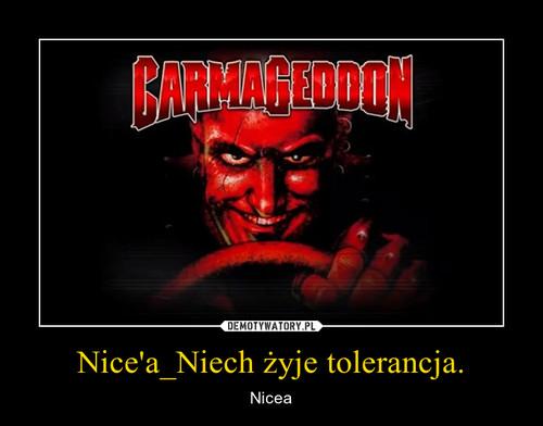 Nice'a_Niech żyje tolerancja.
