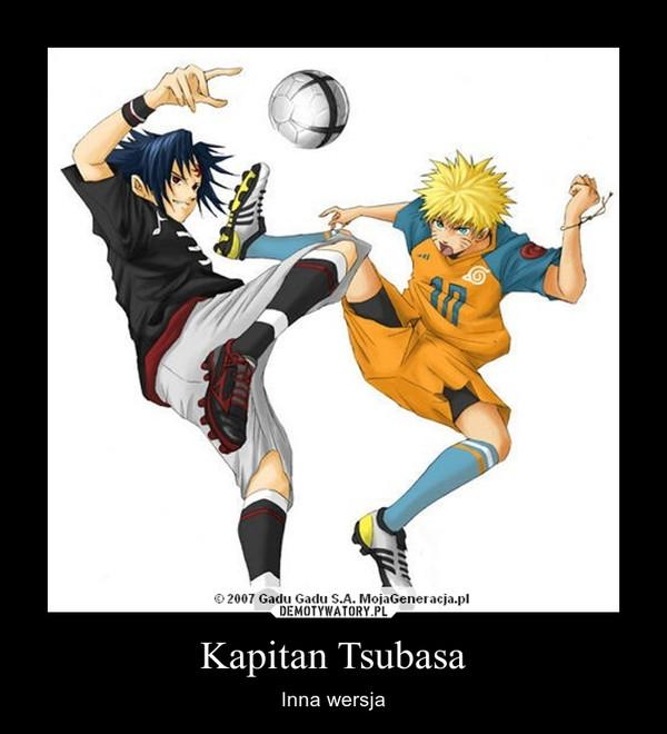 Kapitan Tsubasa – Inna wersja