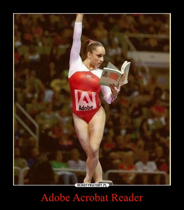 Adobe Acrobat Reader –