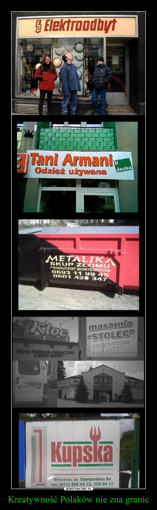 Kreatywność Polaków nie zna granic –